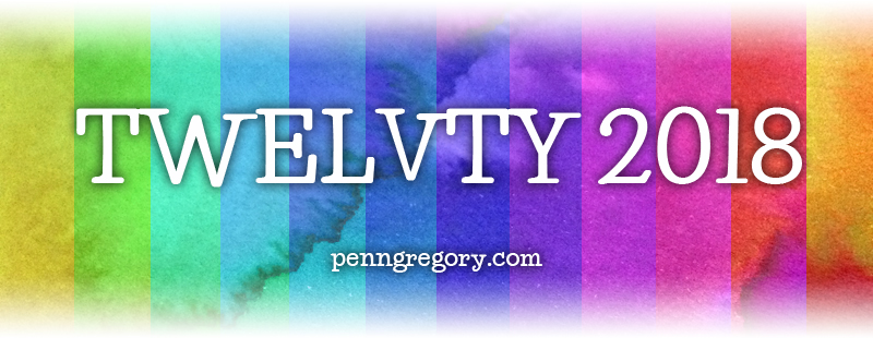 TWELVTY 2018: find out more penngregory.com/twelvty